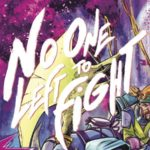 [REVIEW] NO ONE LEFT TO FIGHT #4