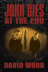 John Dies at the End Halloween Reads