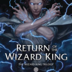 [REVIEW] RETURN OF THE WIZARD KING