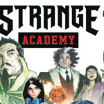 [REVIEW] IT'S MYSTICAL MAYHEM IN 'STRANGE ACADEMY #1'