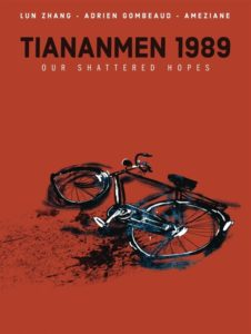 Cover for Tiananmen 1989: Our Shattered Hopes